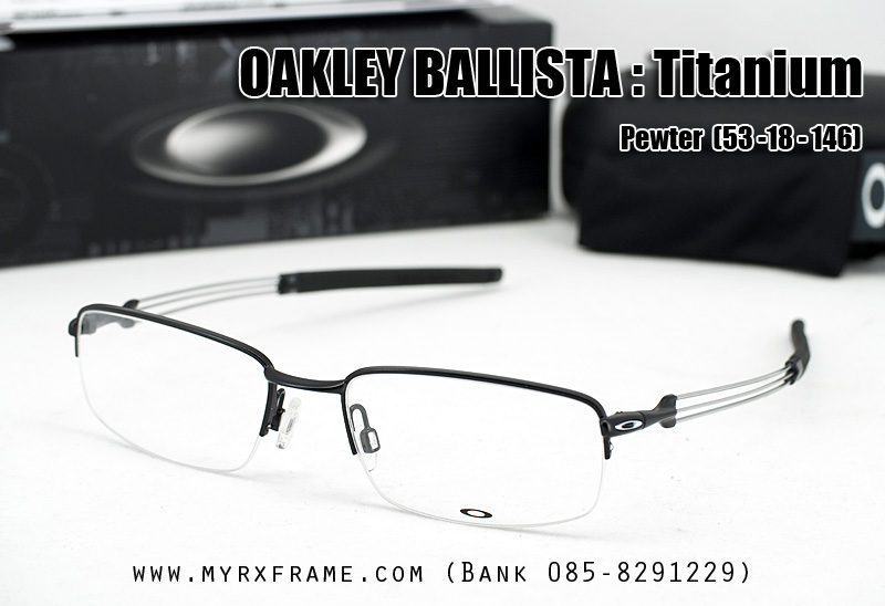 กรอบแว่นสายตา Oakley Barista เฟรม Light (ขนาด 55-18-145)