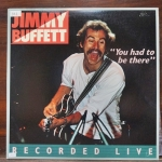 Dixie Diner - Jimmy Buffett - You Had To Be There รหัส19459vn47